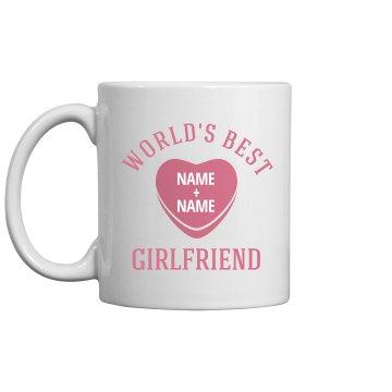 Custom World's Best Girlfriend Gift