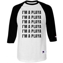 I'm A Playa
