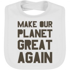 Make our planet great again brown bib.