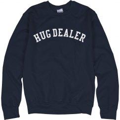 Hug Dealer Sweatershirt