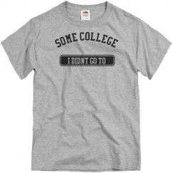 Some College Joke Tee