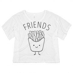 Friends And French Fries