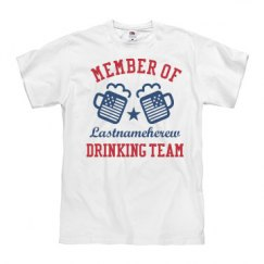July 4th Lastnameherew Drinking Team