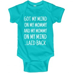 Mommy On My Mind Laid Back