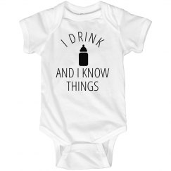 Baby Drinks And Knows Things