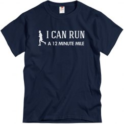 I Can Run 12 Minute Mile