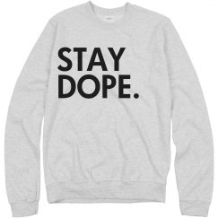 Stay Dope