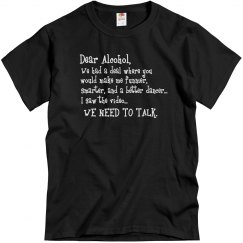 Dear Alcohol...
