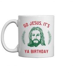 Funny Go Jesus Birthday