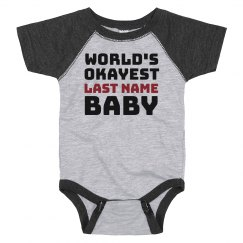 Custom World's Okayest Baby