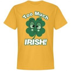 Too Much Irish!