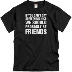 Mean? We Should B Friends