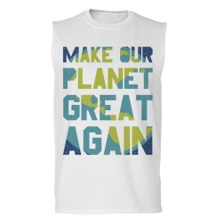 It's Time To Make Our Planet Great