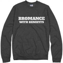 Bromance With Benefits