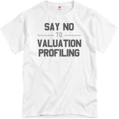 Say No to Valuation Profiling