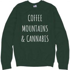 Coffee Mountains And Cannabis