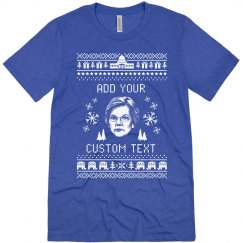 Customizable Elizabeth Warren Ugly Sweater Tee