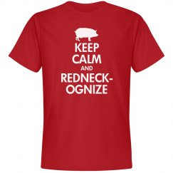 Keep Calm Redneckognize