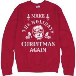 Make The Holidays Christmas Again