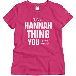 It's a Hannah Thing