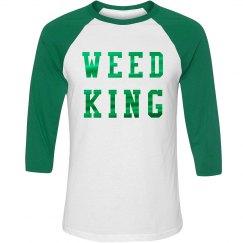 I'm A Weed King Metallic