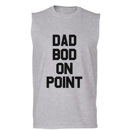 Dad Bod On Point Muscle Tank