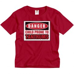 Danger Of Tantrums