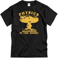 Physics Is The Bomb