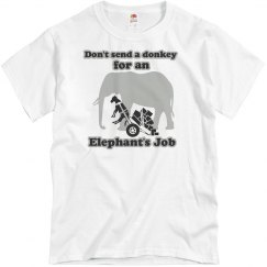 That's An Elephants Job