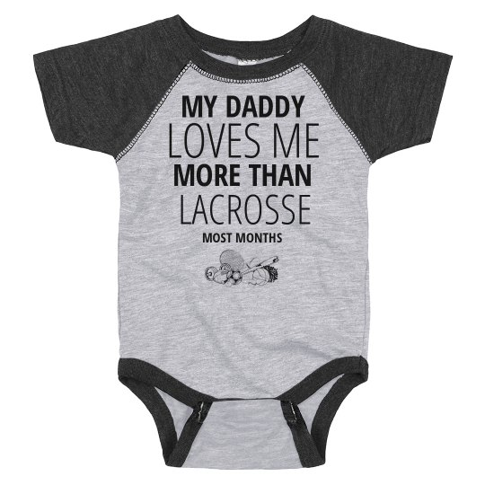 Daddy Loves Me And Lacrosse