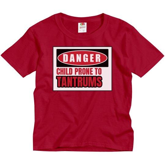 Danger Of Tantrums