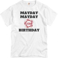 Mayday, mayday 50th birthday