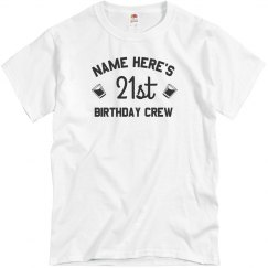 Custom 21st Birthday Crew