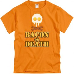 Bacon Or Death