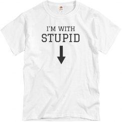 I'm With Stupid Boyfriend Gag Gift
