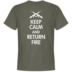 Keep Calm Return Fire