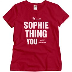 It's a Sophie thing
