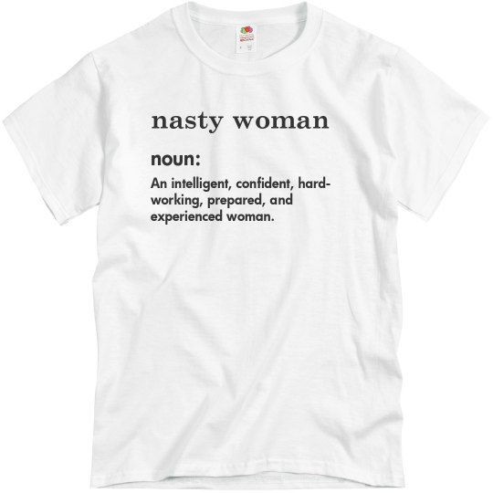 Definition: Nasty Woman