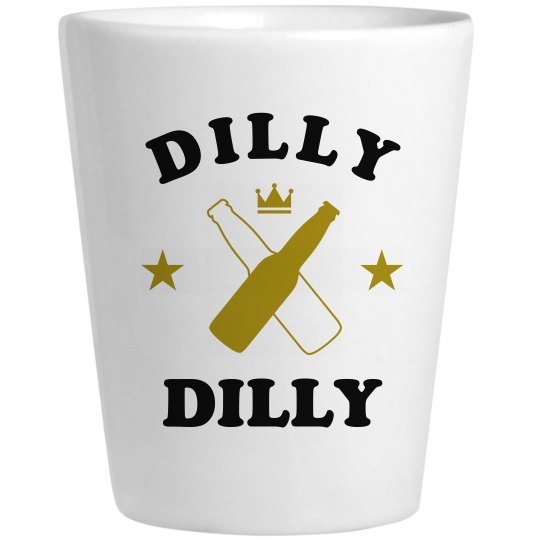 Dilly Dilly Shots