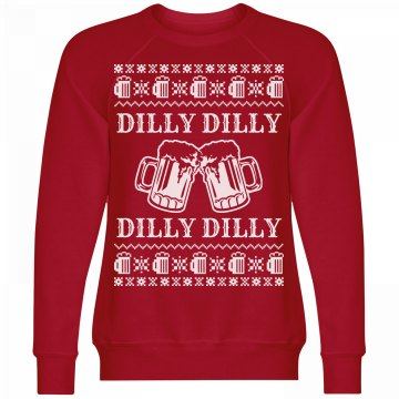 Dilly Dilly Ugly Christmas Sweater