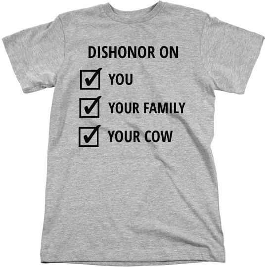 Dishonor on Your Cow