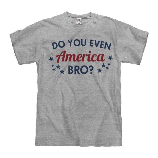 Do You Even America Bro?