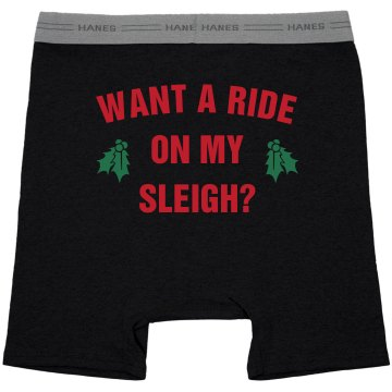 Do You Want A Ride On My Sleigh?