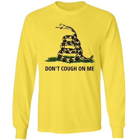 Don't Cough On Me Quarantine 2020