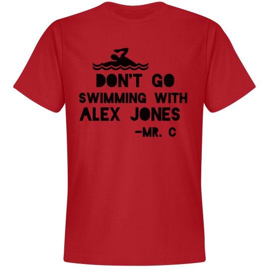 Don't Go Swimming With Alex Jones