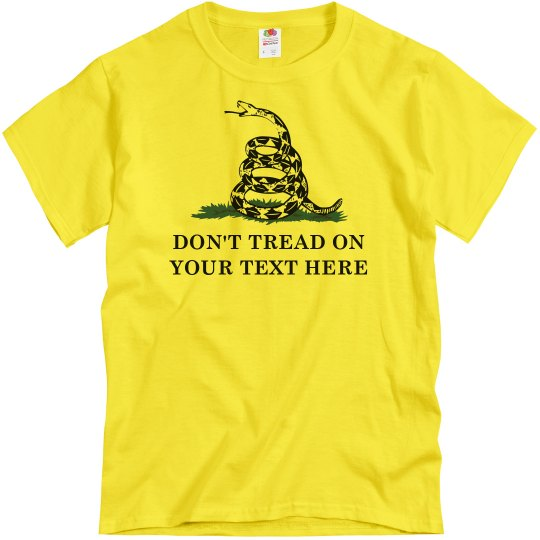 Don't Tread On This Customizable Text