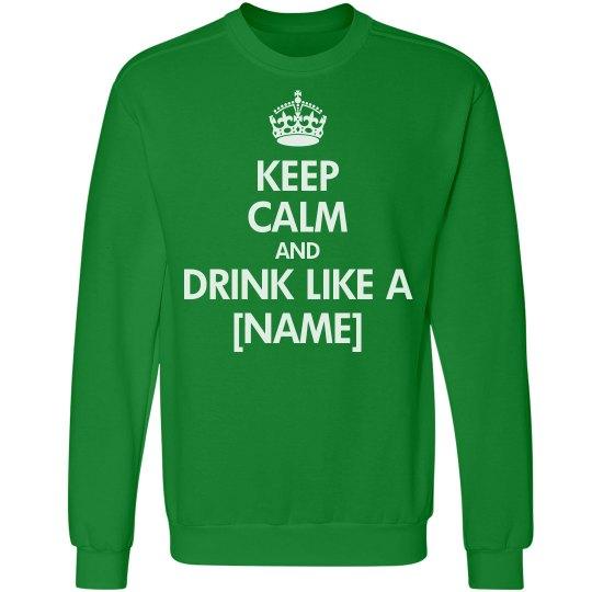 Drink Yourself Green Keep Calm