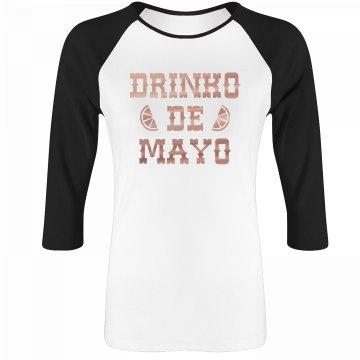 Drinko De Mayo Metallic Raglan