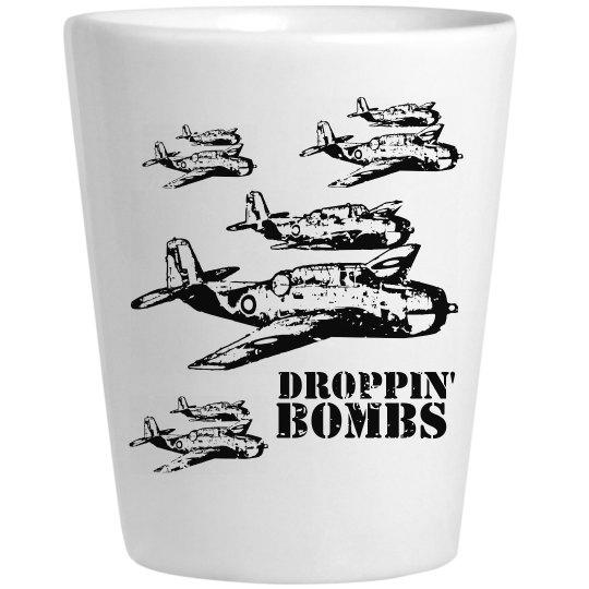 Droppin' Bombs Shot