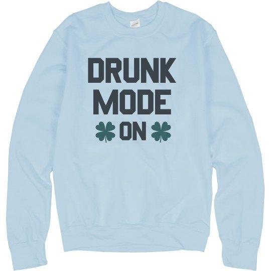 Drunk Mode: On